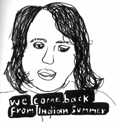 we_come_back_from_Indian_summer